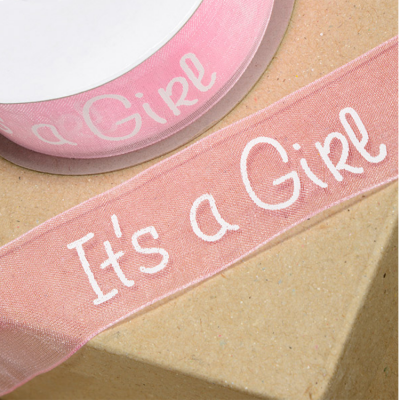 ORGANZA RIBBON 'IT'S A GIRL' 25MM X 25M
